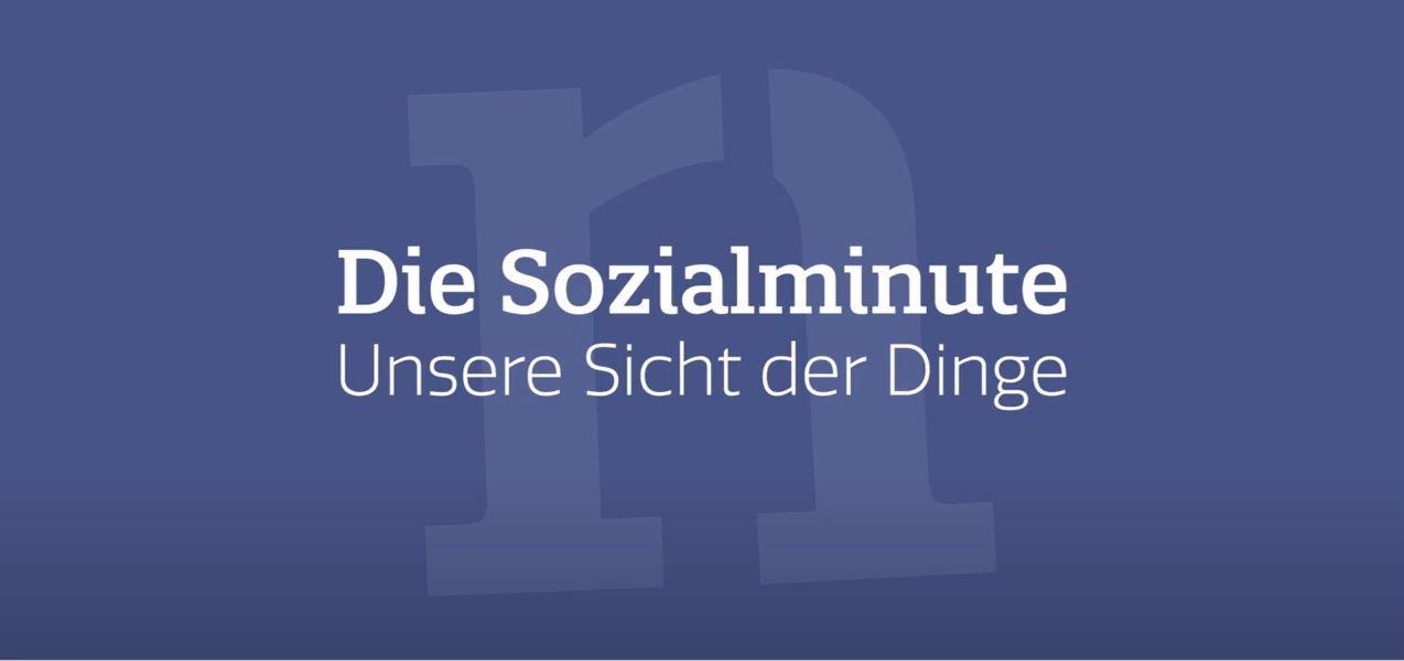 """""""Die Sozialminute - unsere Sicht der Dinge"""""""
